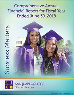 Comprehensive Annual Financial Report for Fiscal Year Ended June 30, 2018 - Success Matters - San Juan College - SJC students happy at graduation