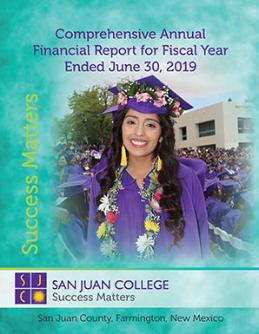 Comprehensive Annual Financial Report for Fiscal Year Ended June 30, 2019 - Success Matters - San Juan College - SJC student happy at graduation